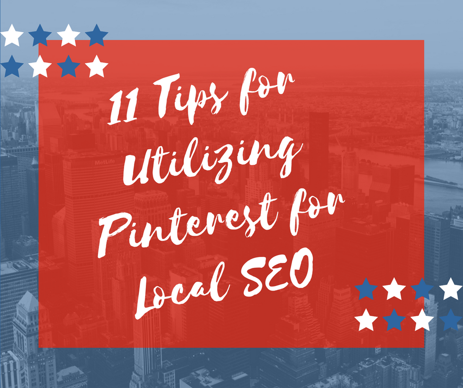 11 Tips on utilizing Pinterest for Local SEO